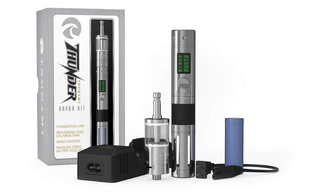 THUNDER VAPOR THUNDER PREMIUM VAPOR KITS 16 The Tsunami Thunder offers an 2200 mah Samsung Certified long lasting battery that goes into a state of art Mod capable of delivering variable