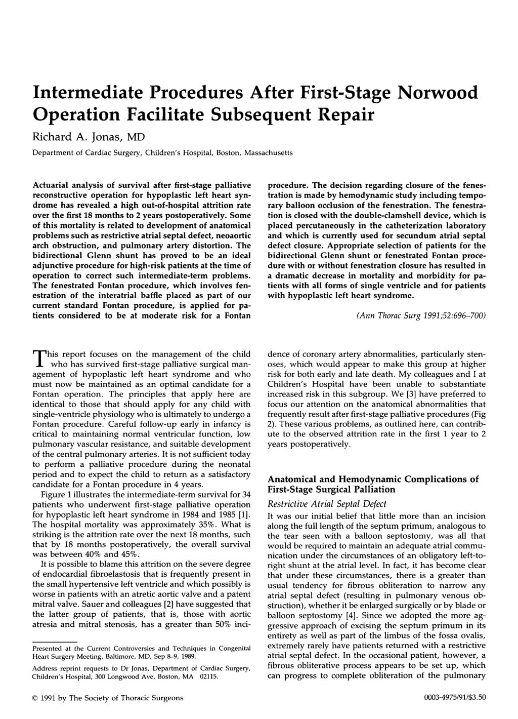 Intermediate Procedures After First-Stage Norwood Operation Facilitate Subsequent Repair Richard A.
