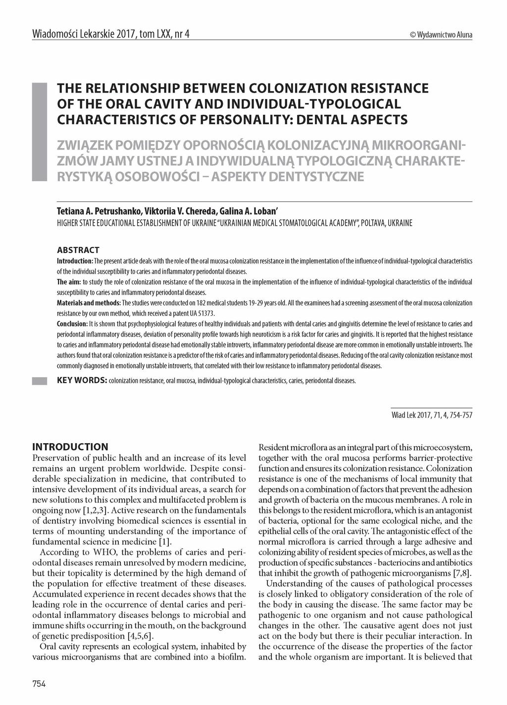 Wiadomosci Lekarskie 2017, tom LXX, nr 4 Wydawnictwo Aluna THE RELATIONSHIP BETWEEN COLONIZATION RESISTANCE OF THE ORAL CAVITY AND INDIVIDUAL-TYPOLOGICAL CHARACTERISTICS OF PERSONALITY: DENTAL