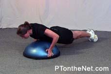 DOME PUSH-UP Kneel on the floor, on a mat or other padded surface if necessary. Place the hands on the sides of the dome, keeping the arms fully extended and the fingertips facing down.