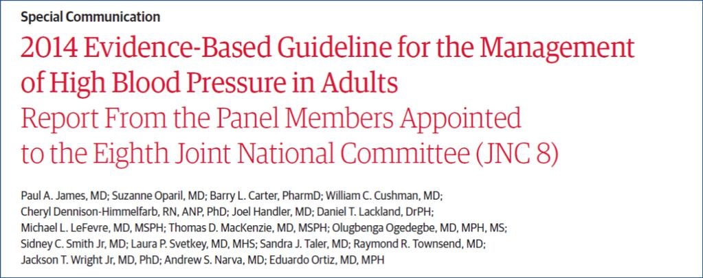 Guidelines JNC8 In adults with HTN 1. Does initiating therapy at specific BP threshold improve outcome? 2.