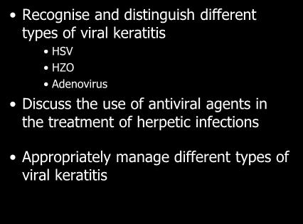 Discuss the use of antiviral agents in the treatment of herpetic