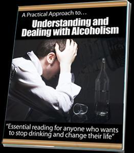 A Practical Approach to Understanding and Dealing with Alcoholism.