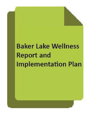 The Wellness Report & Implementation Plan Addresses two questions: How has the Meadowbank Mine affected the wellness of Inuit residents of Baker