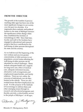 1990 1991 Dr. Rhonda Montgomery, Director of the Institute, co-edits the journal, Research on Aging.