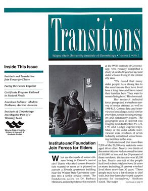 Dr. Elizabeth Chapleski Mildred Jeffrey 1994 1996 The Institute publishes its inaugural issue of the Wayne State