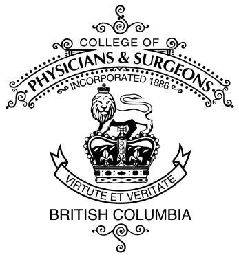 College of Physicians and Surgeons of British Columbia Cannabis for Medical Purposes Preamble This document is a standard of the Board of the College of Physicians and Surgeons of British Columbia.