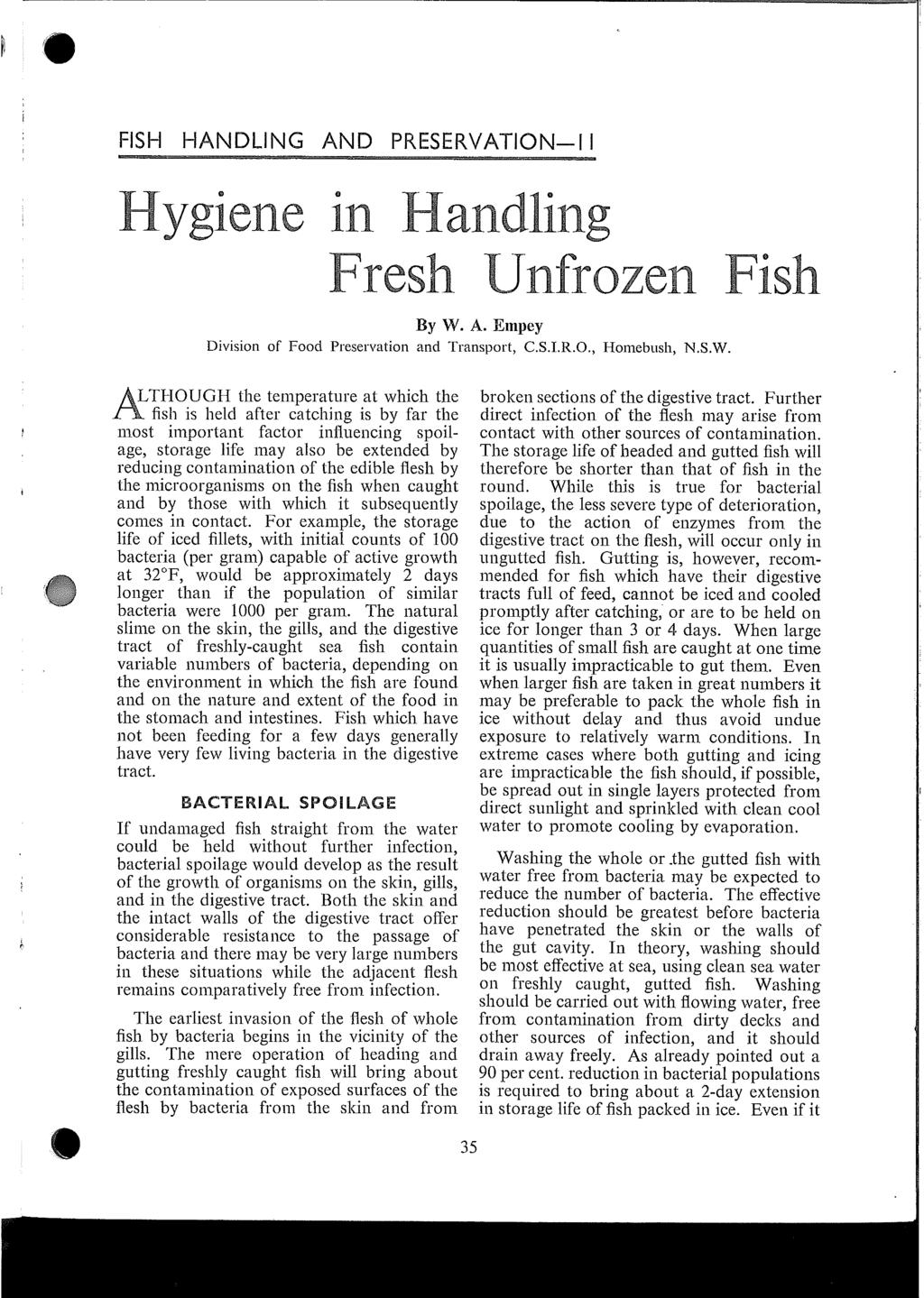FISH HANDLING AND PRESERVATION-I I Hygiene in Nand Fresh Unfrozen Fish By W.