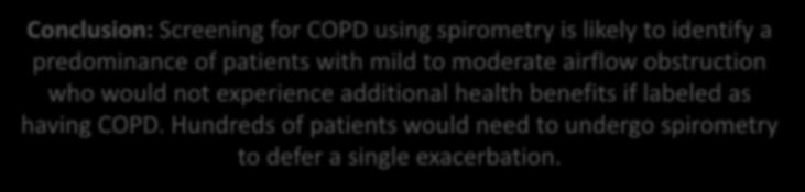 with mild to moderate airflow obstruction who would not experience additional health benefits if labeled as having COPD.