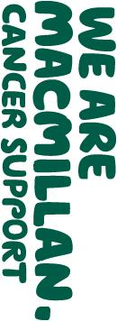 Macmillan Cancer Support s offer to support the development of - Cancer information and support and