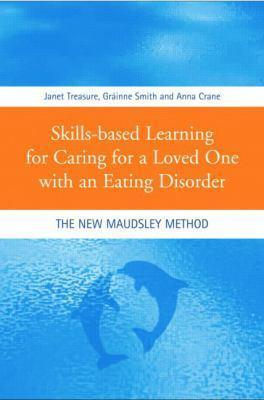 Further Information: Skills-based Learning for Caring For a Loved One with an Eating