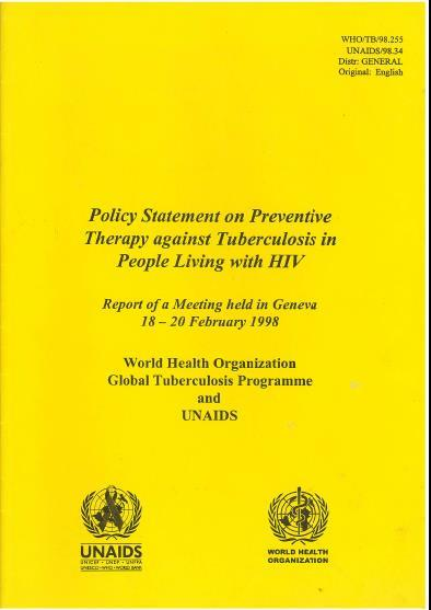 Isoniazid preventive therapy has been recommended for PLHIV and child contacts for ages WHO WHO & Union WHO & UNAIDS HIV-associated TB in developing countries Epidemiology and