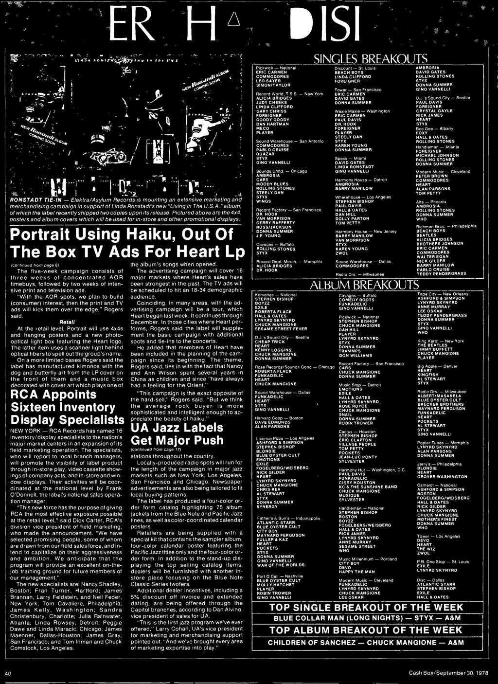Portrait Using Haiku, Out Of The Box TV Ads For Heart Lp /continued from page 81 The five -week campaign consists of three weeks of concentrated AOR timebuys, followed by two weeks of intensive print