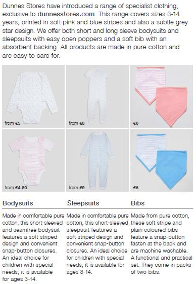Specialist Clothing now available online A specialist clothing range is now available on line for children who require appropriate nightwear and underwear garments to wear.