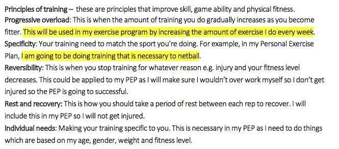 Whilst the examples show different degrees of understanding they are a clear attempt to apply the principles to their overall fitness aim although there are no links from this to netball performance