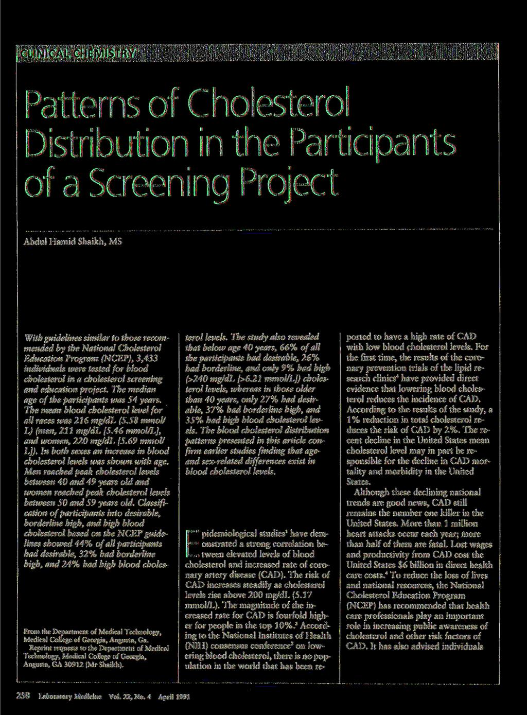 Patterns f Chlesterl Distributin in the Participants f a Screening Prject Abdul Hamid Shaikh, S With guidelines similar t thse recmmended by the Natinal Chlesterl Educatin Prgram (NCEP), 3,3