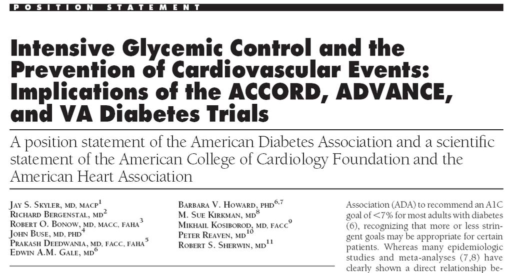 Intensive Glycemic Control in Diabetes: Implications of