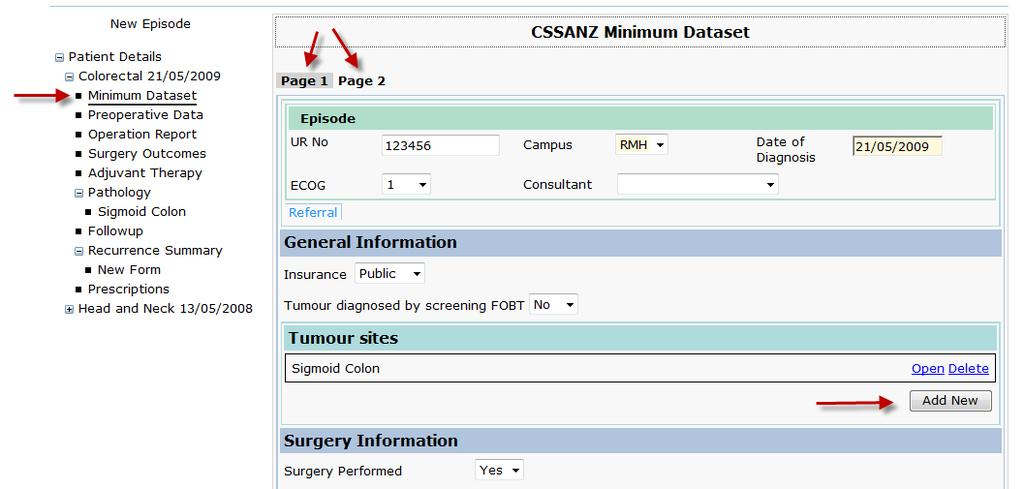 A1.8 Minimum Dataset If your site chooses to enter the minimum colorectal dataset two screens are available to enter this data, it is a selection of the information that is recorded in the