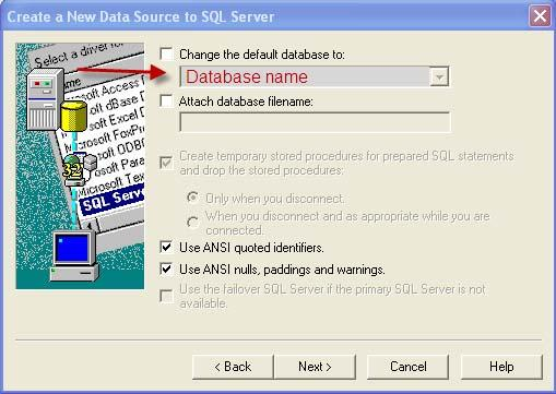 11. Ensure the default database is correct, ask your