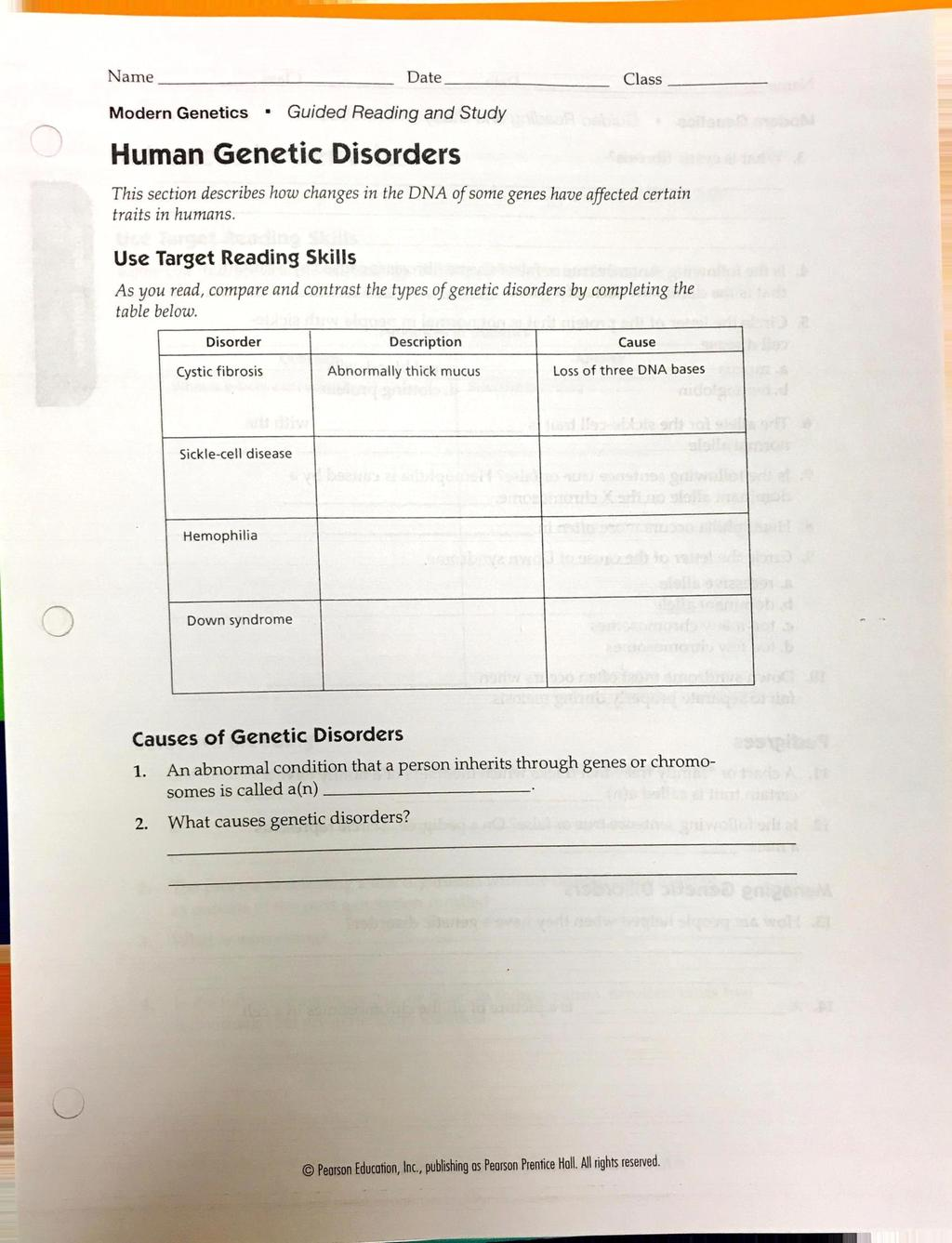Human Genetic Disorders This section describes how changes in the DNA of some genes have affected certain traits in humans. Use Target Reading Skills As you read, compare table below.