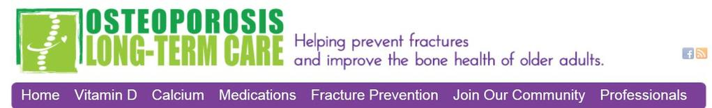 Additional resources for osteoporosis in LTC» Educational resources and tool kits on