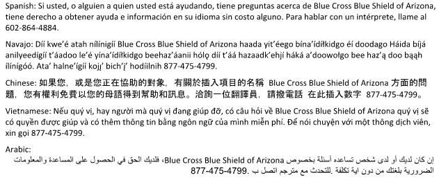 Non-Discrimination Statement: Blue Cross Blue Shield of Arizona (BCBSAZ) complies with applicable Federal civil rights laws and does not discriminate on the basis of race, color, national origin,