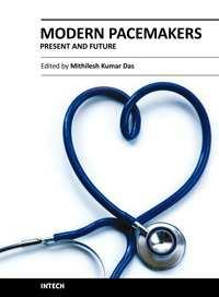 Modern Pacemakers - Present and Future Edited by Prof.