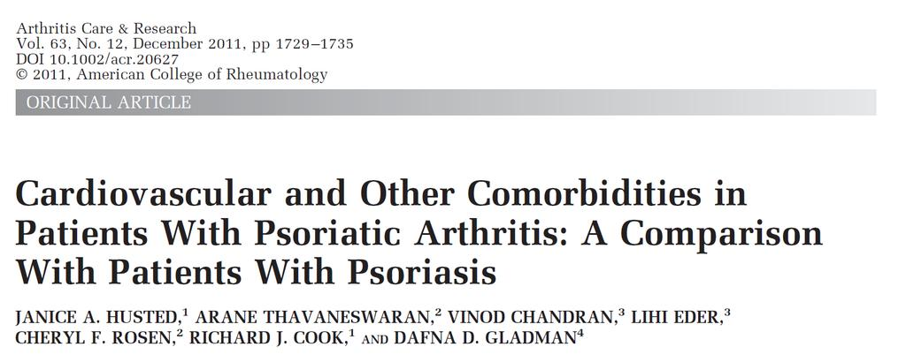 Included in the study were - 611 PsA patients and - 449 psoriasis without arthritis patients Multivariate adjusted model included for age, sex, education, psoriasis duration, current smoking status,