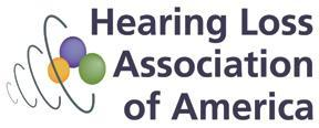 Twin Cities Chapter The mission of HLAA TC is to open the world of communication to people with hearing