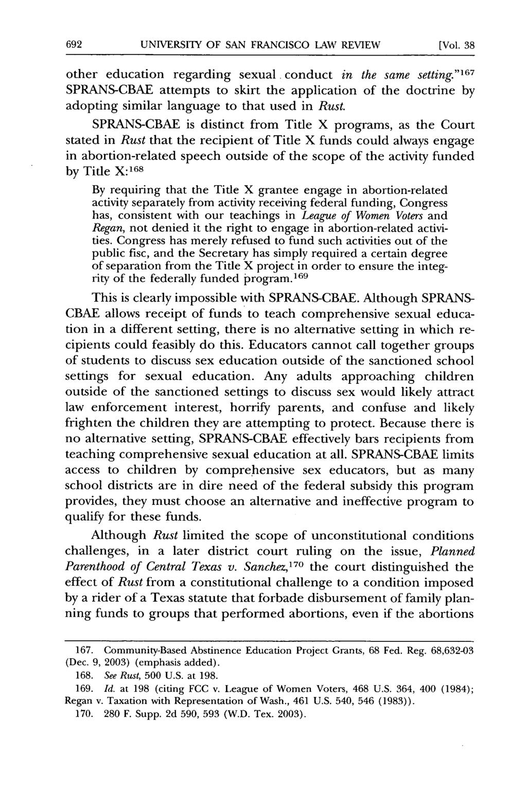 UNIVERSITY OF SAN FRANCISCO LAW REVIEW [Vol. 38 other education regarding sexual. conduct in the same setting.