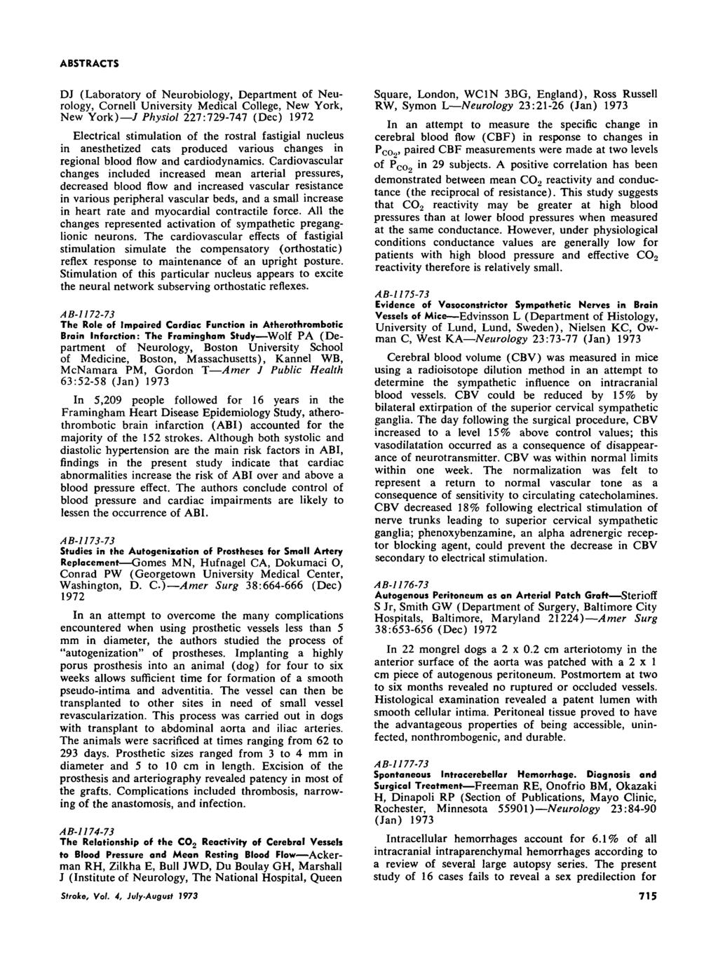 DJ (Laboratory of Neurobiology, Department of Neurology, Cornell University Medical College, New York, New York) / Physiol 227:729-747 (Dec) 1972 Electrical stimulation of the rostral fastigial